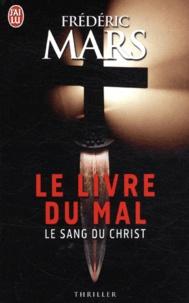 Frédéric Mars - Le sang du Christ.