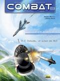 Frédéric Marsaly et Samuel Prétat - Combat : Air Tome 4 : L'aéronavale américaine au Vietnam - F-8 Crusader, le maître des Mig.