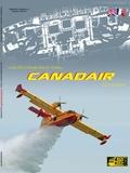 Frédéric Marsaly et Samuel Prétat - Les Bombardiers d'eau Canadair Scoopers.