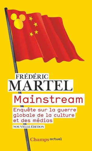 Mainstream. Enquête sur la guerre globale de la culture et des médias
