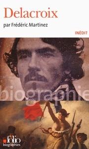 Frédéric Martinez - Delacroix.