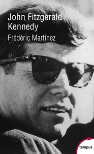 Frédéric Martinez - John Fitzgerald Kennedy.