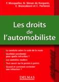 Frédéric Masquelier et Simon De Kergunic - Les droits de l'automobiliste.