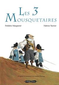 Frédéric Maupomé et Fabrice Turrier - Les 3 Mousquetaires.