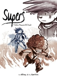 Frédéric Maupomé et  Dawid - Supers Intégrale Cycle 1 : Une petite étoile juste en dessous de Tsih ; Héros ; Home Sweet Home ; Solitudes ; Retrouvailles.