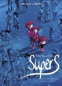 Frédéric Maupomé et  Dawid - Supers Tome 1 : Une étoile juste en dessous de Tsih.