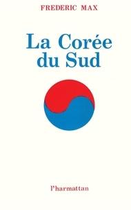 Frédéric Max - La Corée du Sud.