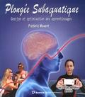 Frédéric Maxant - Plongée subaquatique - Gestion et optimisation des apprentissages.