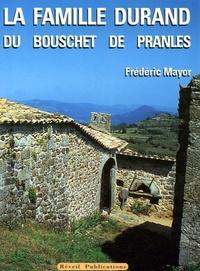 La famille Durand du Bouschet de Pranles - Un témoignage à transmettre.pdf