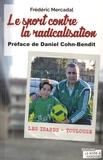 Frédéric Mercadal - Le sport contre la radicalisation.