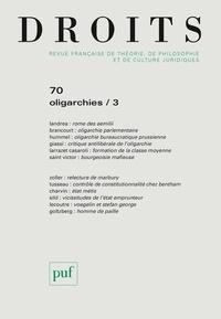 Frédéric Mériot - Droits N° 70, février 2020 : Oligarchies - Volume 3.