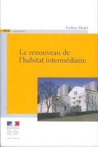 Frédéric Mialet - Le renouveau de l'habitat intermédiaire.