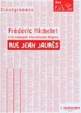 Frédéric Michelet - Rue Jean Jaurès.