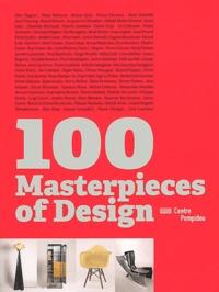 Frédéric Migayrou et Françoise Guichon - 100 Masterpieces of Design.
