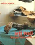 Frédéric Migayrou - Jeff Wall - Simple indication.