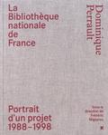 Frédéric Migayrou - La Bibliothèque nationale de France - Dominique Perrault - Portrait d'un projet (1988-1998).