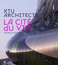 Frédéric Migayrou - La Cité du vin - XTU Architects.