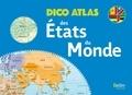 Frédéric Miotto et Romuald Belzacq - Dico atlas des Etats du monde.