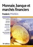 Frederic Mishkin - Monnaie, banque et marchés financiers.