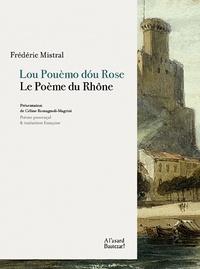 Frédéric Mistral - Le Poème du Rhône.