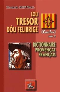 Lou tresor dou Felibrige - Dictionnaire provençal-français Tome 2 (Cou-Fuv).pdf