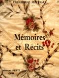 Frédéric Mistral - MEMOIRES ET RECITS.