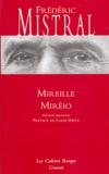 Frédéric Mistral - Mireille : Mirèio - Edition bilingue.
