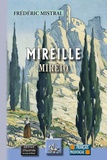Frédéric Mistral - Mireille / Mireio - Edition bilingue français-provençal.