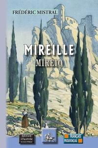Frédéric Mistral - Mireille / Mireio.