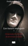 Frédéric Mitchel - Les tueurs masqués.