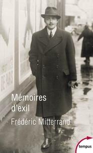 Frédéric Mitterrand - Mémoires d'exil.