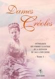 Frédéric Mocadel - Dames Créoles - Tome 1, Anthologie des femmes illustres de la Réunion de 1663 à nos jours.