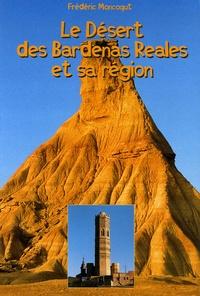 Frédéric Moncoqut - Le désert de Bardenas Reales et sa région.