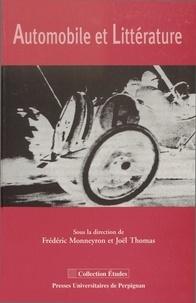 Frédéric Monneyron et Joël Thomas - Automobile et littérature.