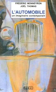 Frédéric Monneyron et Joël Thomas - L'automobile - Un imaginaire contemporain.