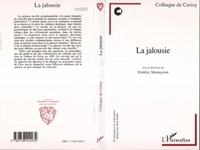 Frédéric Monneyron - La jalousie - Colloque de Cerisy, [1989].