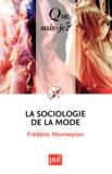 Frédéric Monneyron - La sociologie de la mode.
