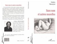 Frédéric Monneyron - Sans nom et autres nouvelles.