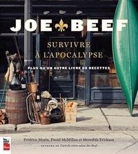 Frédéric Morin et David McMillan - Joe Beef - Survivre à l'apocalypse.