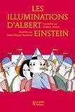 Frédéric Morlot et Anne-Margot Ramstein - Les Illuminations d'Albert Einstein.