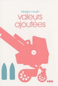 Frédéric Moulin - Valeurs ajoutées.
