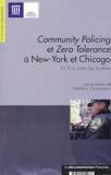 Frédéric Ocqueteau - Community Policing et Zero Tolérance à New-York et Chicago - En finir avec les mythes.