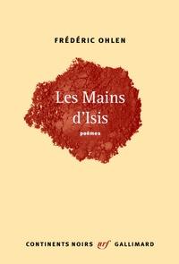 Frédéric Ohlen - Les mains d'Isis.