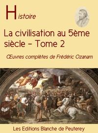 Frédéric Ozanam - La civilisation au 5ème siècle (T2).