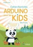 Frédéric Pain - Cahier d'activités Arduino pour les kids.