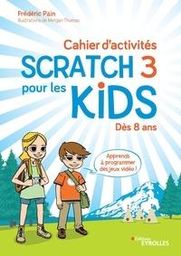 Livre gratuit sur cd télécharger Cahier d'activités Scratch pour les kids 3 (French Edition)