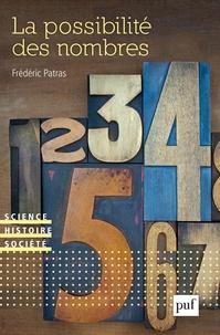 Frédéric Patras - La possibilité des nombres.