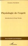 Frédéric Paulhan - Physiologie de l'esprit.