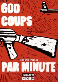https://products-images.di-static.com/image/frederic-paulin-600-coups-par-minute/9782918647355-200x303-1.jpg