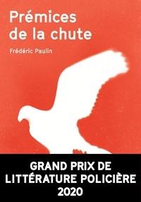 Frédéric Paulin - Prémices de la chute.